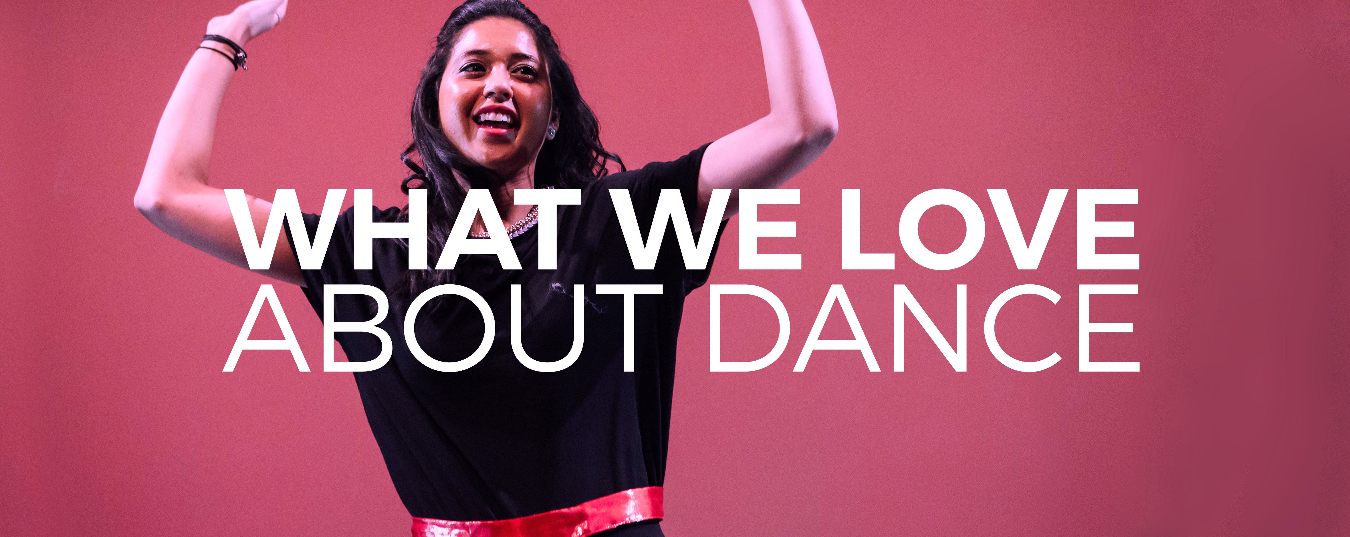 read what dancers love about dancing