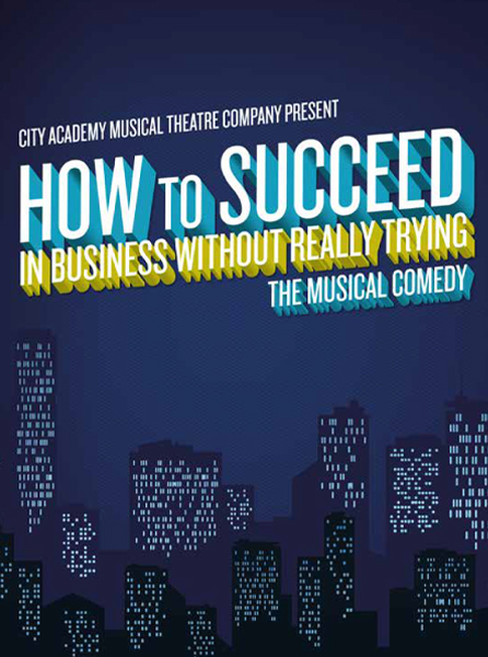 HOW TO SUCCEED IN BUSINESS WITHOUT REALLY TRYING   THE POLISH THEATRE   JUL 2015
